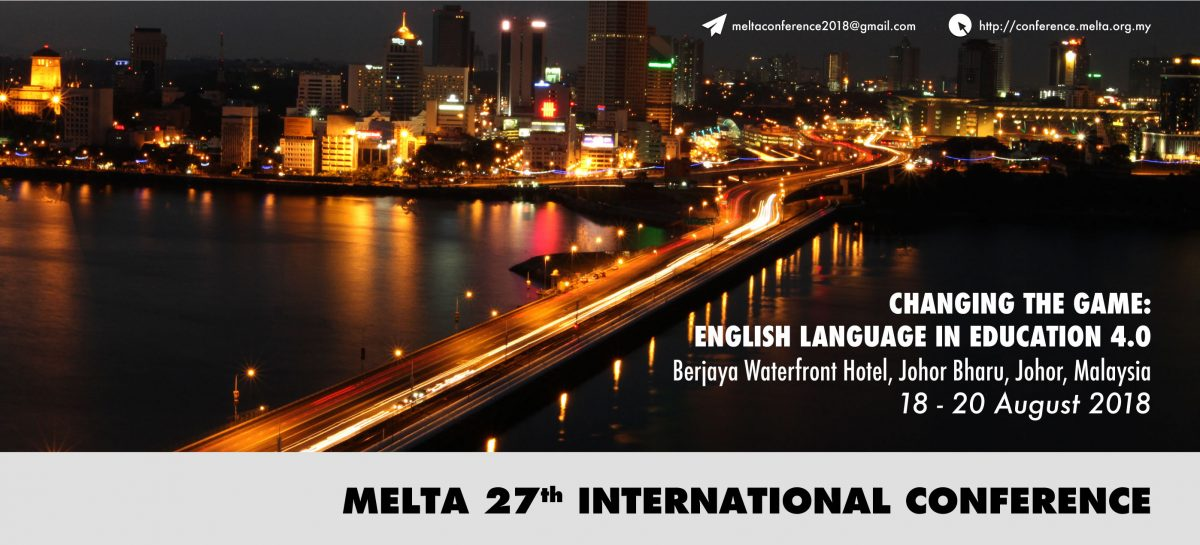 18 - 20 Aug 2018 : 27th MELTA International Conference 2018 -